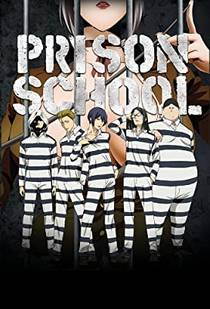 Picture of a TV show: Prison School