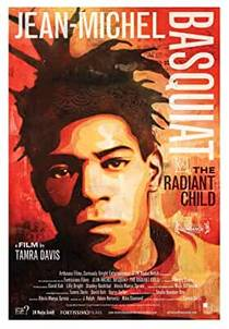 Picture of a movie: Jean-Michel Basquiat: The Radiant Child