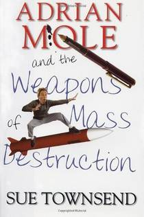 Picture of a book: Adrian Mole And The Weapons Of Mass Destruction