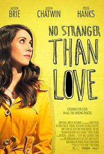 Picture of a movie: No Stranger Than Love
