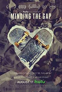 Picture of a movie: Minding The Gap