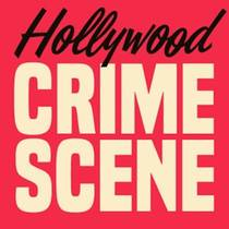 Picture of a podcast: Hollywood Crime Scene