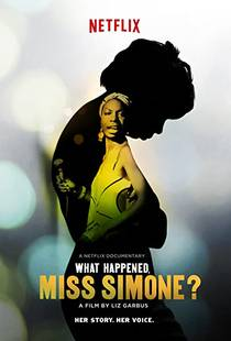 Picture of a movie: What Happened, Miss Simone?
