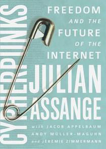 Picture of a book: Cypherpunks: Freedom And The Future Of The Internet