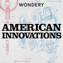 Picture of a podcast: American Innovations