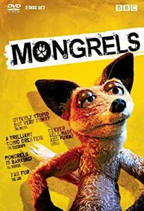 Picture of a TV show: Mongrels