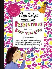 Picture of a book: Amelia's Must-Keep Resolutions for the Best Year Ever!