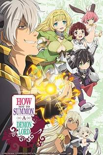Picture of a TV show: How Not To Summon A Demon Lord