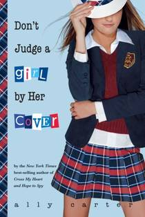 Picture of a book: Don't Judge A Girl By Her Cover