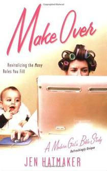 Picture of a book: Make Over: Revitalizing the Many Roles You Fill