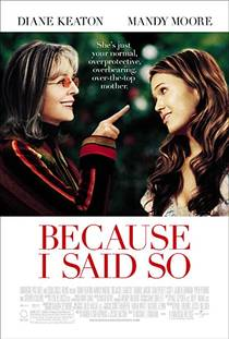 Picture of a movie: Because I Said So