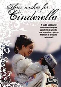 Picture of a movie: Three Wishes For Cinderella