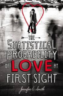 Picture of a book: The Statistical Probability Of Love At First Sight