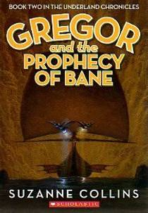 Picture of a book: Gregor And The Prophecy Of Bane