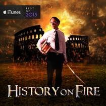 Picture of a podcast: History On Fire