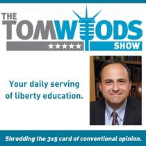 Picture of a podcast: The Tom Woods Show