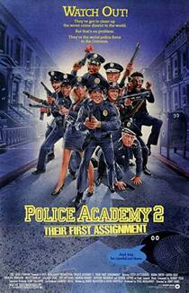 Picture of a movie: Police Academy 2: Their First Assignment