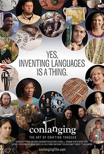 Picture of a movie: Conlanging: The Art Of Crafting Tongues