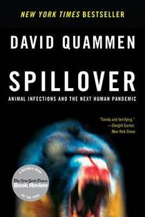 Picture of a book: Spillover: Animal Infections And The Next Human Pandemic