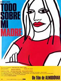 Picture of a movie: Todo Sobre Mi Madre