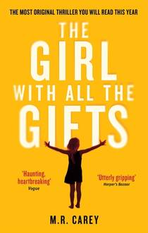 Picture of a book: The Girl With All The Gifts
