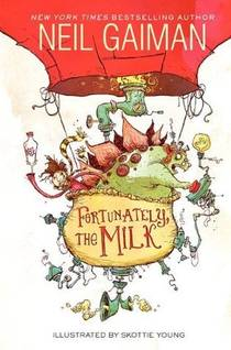 Picture of a book: Fortunately, The Milk
