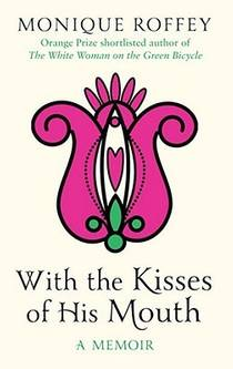 Picture of a book: With The Kisses Of His Mouth