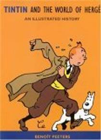 Picture of a book: Tintin And The World Of Hergé: An Illustrated History
