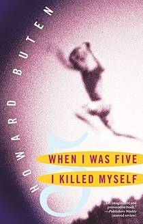 Picture of a book: When I Was Five I Killed Myself