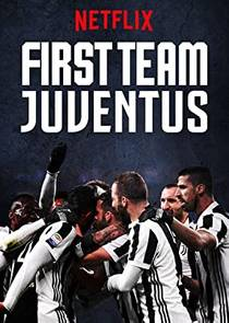 Picture of a TV show: First Team: Juventus