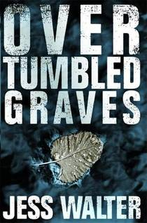 Picture of a book: Over Tumbled Graves
