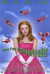 Picture of a movie: But I'm A Cheerleader