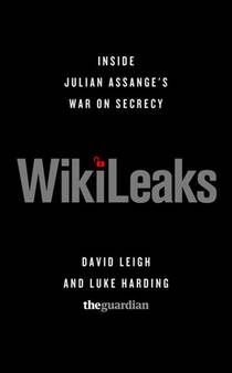 Picture of a book: Wikileaks: Inside Julian Assange's War On Secrecy