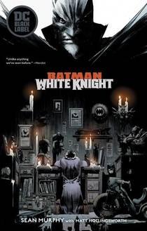 Picture of a book: Batman: White Knight