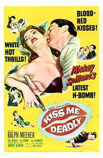 Picture of a movie: Kiss Me Deadly