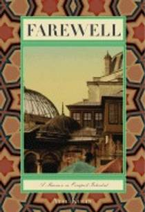 Picture of a book: Farewell: A Mansion in Occupied Istanbul