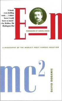 Picture of a book: E=mc²: A Biography Of The World's Most Famous Equation