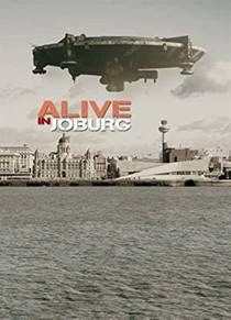 Picture of a movie: Alive In Joburg