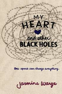Picture of a book: My Heart And Other Black Holes