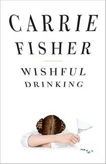 Picture of a book: Wishful Drinking