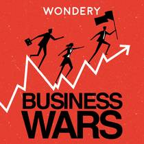 Picture of a podcast: Business Wars