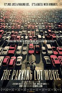 Picture of a movie: The Parking Lot Movie