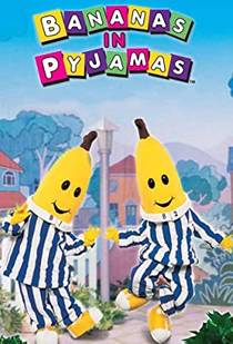 Picture of a TV show: Bananas In Pyjamas