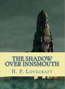 Picture of a book: The Shadow Over Innsmouth