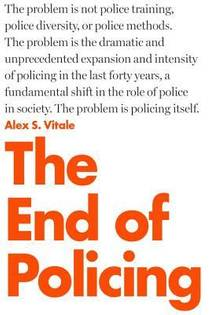 Picture of a book: The End Of Policing
