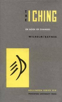 Picture of a book: The I Ching Or Book Of Changes