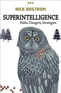 Picture of a book: Superintelligence: Paths, Dangers, Strategies
