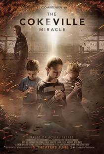 Picture of a movie: The Cokeville Miracle