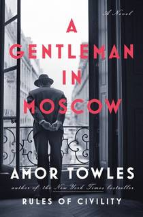 Picture of a book: A Gentleman In Moscow
