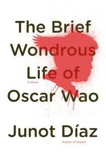 Picture of a book: The Brief Wondrous Life Of Oscar Wao